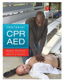 American Heart Association  Heartsaver CPR and AED Student Manual (2010 Edition)