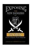 EXPOSING THE DANGERS OF PORK