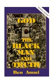 GOD, THE BLACK MAN AND TRUTH