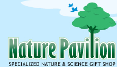 Nature Pavilion - Specialized Nature and Science Gift Shop