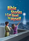 Bible Stories I Can Read by Myself