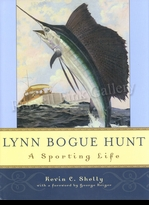 HUNT:  LYNN BOGUE HUNT, A SPORTING LIFE