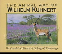 KUHNERT:  THE ANIMAL ART OF WILHELM KUHNERT