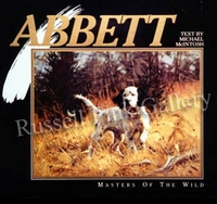 "ABBETT:  MASTERS OF THE WILD- Robert Abbett</font></a><br><font color=""#ffffff""><b>- SOLD OUT</b>"