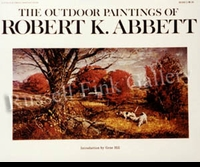 ABBETT:  THE OUTDOOR PAINTINGS OF<br>ROBERT K. ABBETT