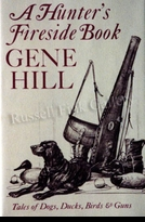 HILL:  A HUNTER'S FIRESIDE BOOK</a><br><b>- SOLD OUT</b>