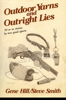 "HILL:  OUTDOOR YARNS AND OUTRIGHT LIES</a><br><font color=""#ffffff""><b>- SOLD OUT</b></font>"