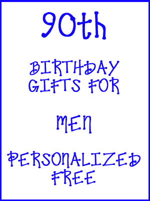 90th Birthday Gifts Personalized For Men
