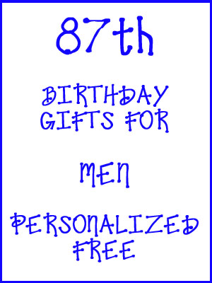 87th Birthday Gifts Personalized For Men