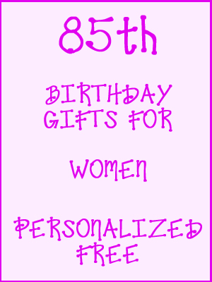 85th Birthday Gifts Personalized For Women
