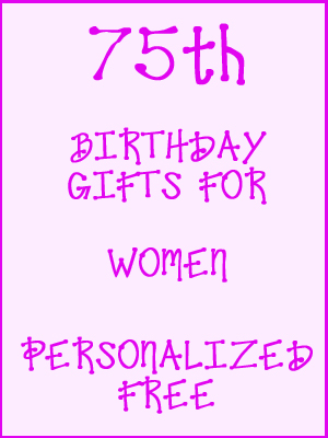 75th Birthday Gifts Personalized For Women