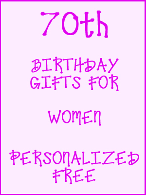 70th Birthday Gifts Personalized For Women