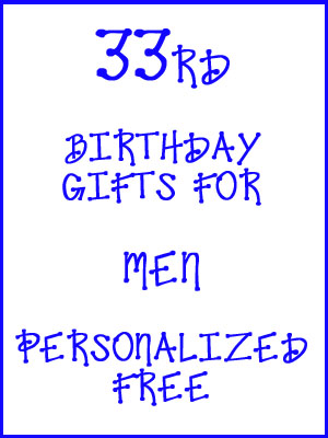33rd Birthday Gifts Personalized For Men