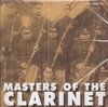 Masters of the Clarinet       (Archeophone 5451)
