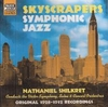 Nat Shilkret - (Skyscrapers) (Naxos Jazz Legends 8.120644)
