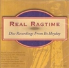 Real Ragtime (Archeophone 1001)