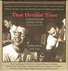 That Devilin' Tune - A Jazz History, Vol. IV    (9-WHRA 6006)
