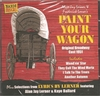 Paint Your Wagon  (Naxos Musicals 8.120877)