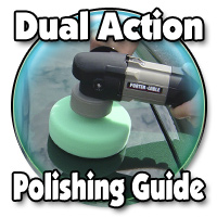 Dual Action Polisher Guide
