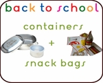 Containers + Snack Bags