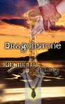 """Dragonstone"" Autographed Historical Romance, By Michelle Young"