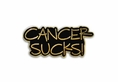 """Cancer Sucks"" Lapel Pin - Cancer Awareness"
