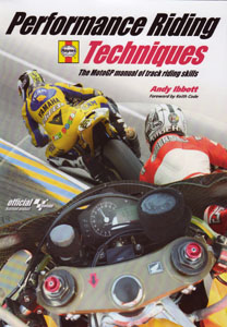 Performance Riding Techniques: The MotoGP Manual of Track Riding Skills- Book