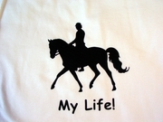 Dressage My Joy! My Love! My Life! T-Shirt