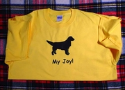 Golden Retriever My Joy! My Love! My Life! T-Shirt
