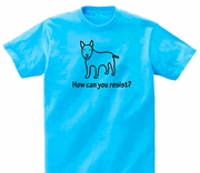 Miniature Bull Terrier How Can You Resist? Tshirt