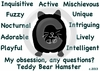 Teddy Bear Hamster Obsession T-Shirt