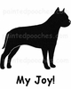 American Staffordshire Terrier My Joy! My Love! My Life! T-Shirt
