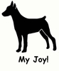 German Pinscher My Joy! My Love! My Life! T-Shirt