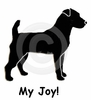 Jack Russell Terrier My Joy! My Love! My Life! T-Shirt