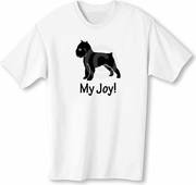 Brussels Griffon My Joy! My Love! My Life! T-Shirt