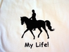 Dressage My Joy! My Love! My Life! Long Sleeve T-Shirt