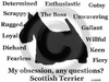Scottish Terrier Obsession T-Shirt