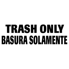 Optional Trash Only Identification Decals for Waste Containers, Bi-Lingual