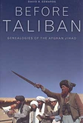 Before Taliban - Genealogies Of The Afghan Jihad