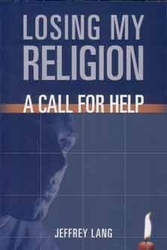 Losing My Religion: A Call for Help