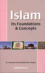 Islam, Its Foundations & Concepts