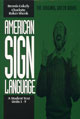 American Sign Language: A Student Text; Units 1-9 - Book