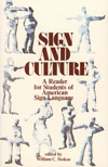 Sign and Culture: A Reader for Students of ASL