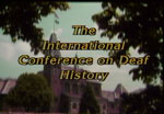 International Conference on Deaf History - Keynote Speeches