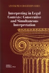 Interpreting in Legal Contexts: Consecutive and Simultaneous Interpretation