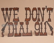 Rustic Western Metal Sign -911  (p100)