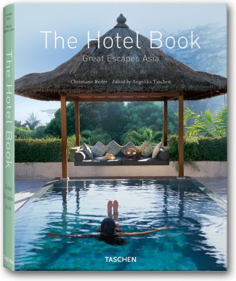 TASCHEN Books: The Hotel Book. Great Escapes Asia