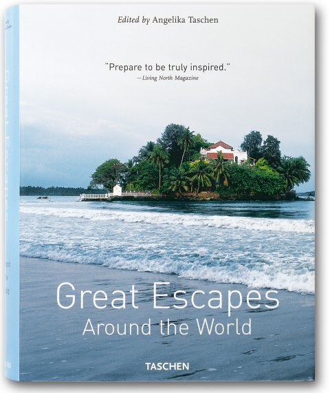 TASCHEN Books: Great Escapes Around the World