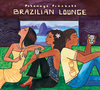 Putumayo World Music: Brazilian Lounge