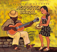 Putumayo World Music: Acoustic Brazil